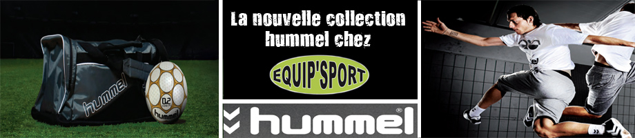 La collection Hummel chez Equip'Sport